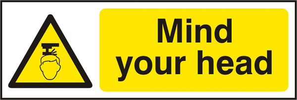 MIND YOUR HEAD SIGN - BSS11109