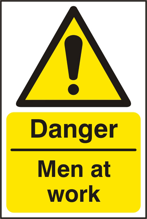 DANGER MEN AT WORK SIGN - BSS11195